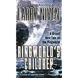 Ringworld's Children ~ Larry Niven
