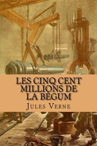 Les cinq cent millions de la Begum