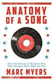 img - for Anatomy of a Song: The Oral History of 45 Iconic Hits That Changed Rock, R&B and Pop book / textbook / text book