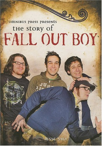 Story Of Fall Out Boy (Omnibus Press Presents)