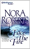 Nora Roberts Face the Fire (Three Sisters Island Trilogy)