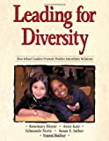 img - for Leading for Diversity: How School Leaders Promote Positive Interethnic Relations book / textbook / text book