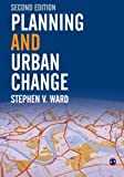 Planning and Urban Change (0761943188) by Ward, Stephen
