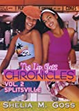 Splitsville: The Lip Gloss Chronicles