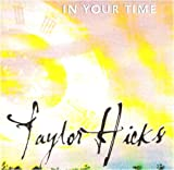 Taylor Hicks [Audio CD] In Your Time