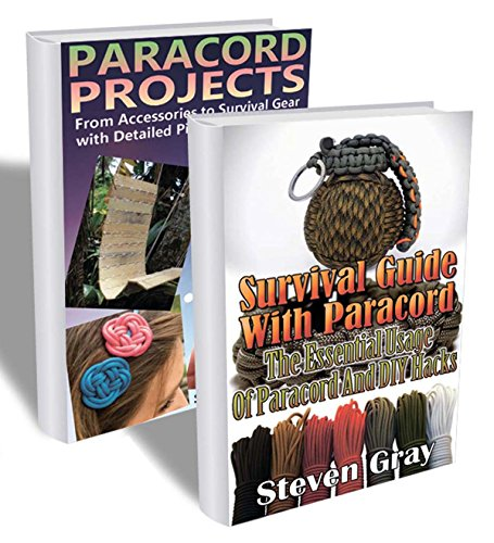 free kindle book Paracord Projects Collection: Detailed Picture Instructions and Ways of Using Paracord for Survival: (Bracelet and Survival Kit Guide For Bug Out Bags) (Survival in the Wilderness, Prepping)