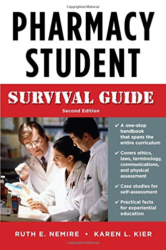 Pharmacy Student Survival Guide, Second Edition (Nemire,...
