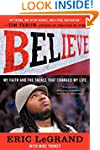 Believe: My Faith and the Tackle That...