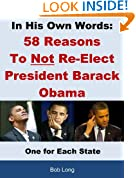 In His Own Words: 58 Reasons Not to Re-elect President Barack Obama