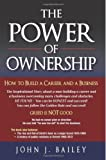 The Power of Ownership: How to Build A Career and A Business