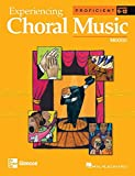 Experiencing Choral Music: Mixed (Proficient Grades 9-12)