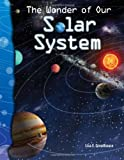 Lisa E. Greathouse The Wonder of Our Solar System: Earth and Space Science (Science Readers)