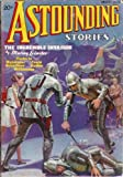 Astounding Stories 1936 Vol  17 # 06 August: The Cometeers (conc) / The Incredible Invasion (pt 1) / Proteus Island / The Return of the Murians / En Route to Pluto / A Leak in the Fountain of Youth / The Scarab / Nlack Light