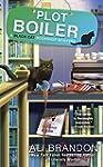 Plot Boiler (A Black Cat Bookshop Mys...