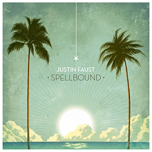 Justin Faust-Spellbound-WEB-2014-LEV Download