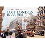 Lost London in Colour