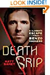 Death Grip: A Climber's Escape from B...
