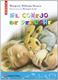 El Conejo De Peluche / The Plush Rabbit (Spanish Edition)