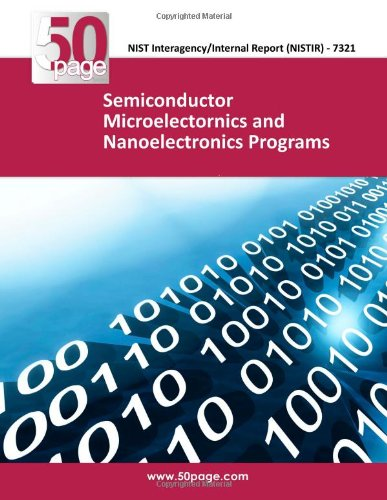 Semiconductor Microelectornics and Nanoelectronics Programs
