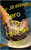 Zero To Heroes: Lukewarm To Obedient Disciples Series