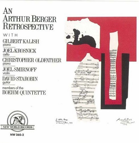An Arthur Berger Retrospective by Various Artists, Arthur Berger, n/a, Boehm Quintette and Gilbert Kalish