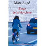 Eloge de la bicyclettepar Marc Aug�