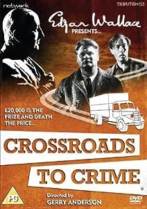 Edgar Wallace Presents: Crossroads to Crime [DVD]