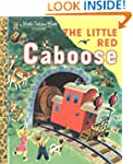The Little Red Caboose (Little Golden...