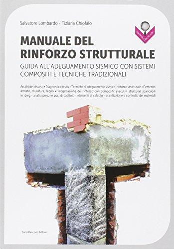 manuale-del-rinforzo-strutturale-guida-alladeguamento-sismico-con-sistemi-compositi-e-tecniche-tradi