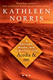Acedia & Me: A Marriage, Monks, and a Writers Life