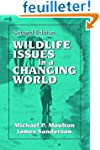 Wildlife Issues in a Changing World,...