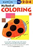 img - for My Book of Coloring (Kumon Workbooks) book / textbook / text book
