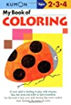 My Book of Coloring: Ages 2-3-4 (Kumo...