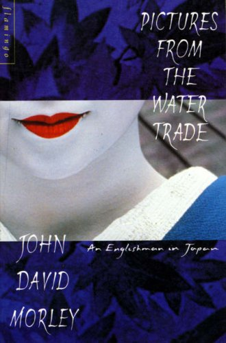 Pictures from the Water Trade - An Englishman in Japan PDF