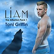 Liam: The Atherton Pack, Book 1 | Toni Griffin