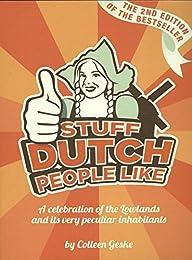 Stuff Dutch people like: a celebration of the Lowlands and its peculiar ingabita
