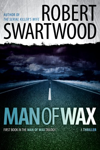 Man of Wax (Man of Wax Trilogy)