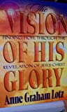 Vision of His Glory Leader Kit (0767391764) by Lotz, Anne Graham
