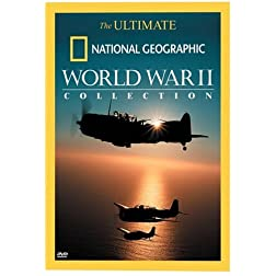 The Ultimate National Geographic World War II Collection