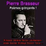 Poèmes grinçants !   Arthur Rimbaud,Paul Verlaine,Oscar Milosz,Gaston Couté,Max Jacob,Léo Ferré