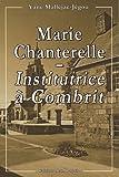echange, troc Yane Malléjac-Jégou - Marie Chanterelle - Institutrice à Combrit