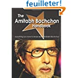 The Amitabh Bachchan Handbook - Everything You Need to Know About Amitabh Bachchan