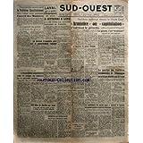 SUD OUEST [No 289] du 01/08/1945 - NÔÇÖAYANT PU ETRE EXAMINE MARDI - LE PROBLEME CONSTITUTIONNEL FERA LÔÇÖOBJET...