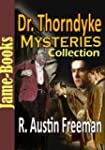 Dr. Thorndyke Mysteries Collection: T...