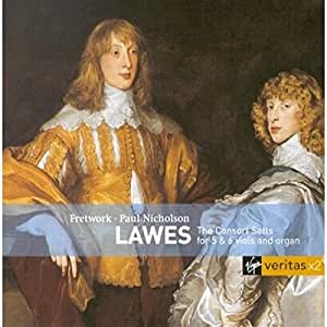 Lawes: The Consort Setts for 5 & 6 viols and organ