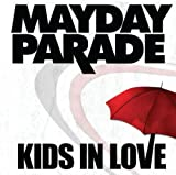 Mayday Parade Kids in Love / The Silence