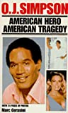 O.J. Simpson: American Hero (Pinnacle Biography) (0786001186) by Cerasini, Marc