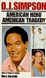 O.J. Simpson: American Hero (Pinnacle Biography) (0786001186) by Cerasini, Marc