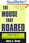The Mouse That Roared: Disney and the...