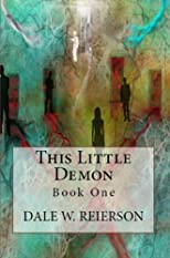 This Little Demon: Book One